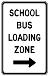 School bus loading zone sign